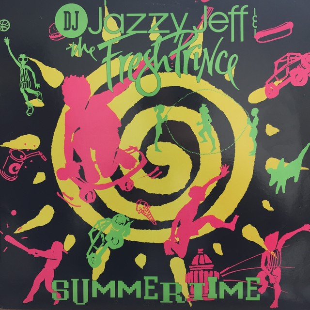 Summertime / DJ Jazzy Jeff & The Fresh Prince