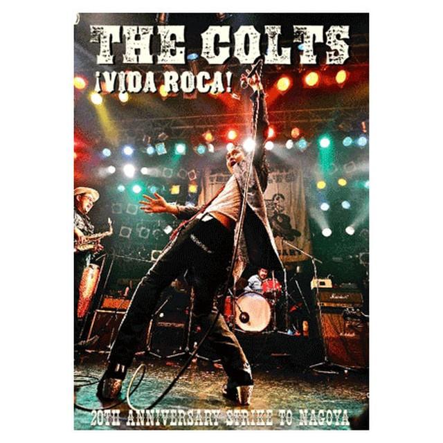 "*THE COLTS LIVE DVD """"VIDA ROCA! STRIKE TO NAGOYA.   RVDV-002"