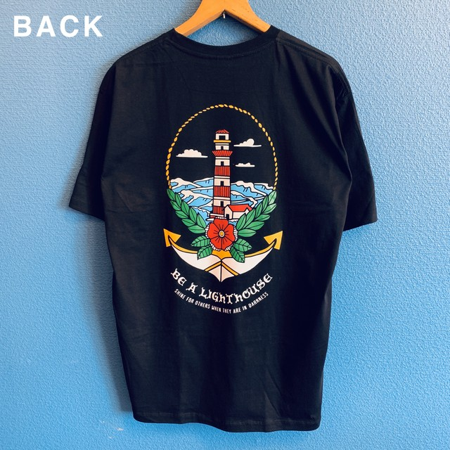 """Be a lighthouse""灯台のTシャツ"