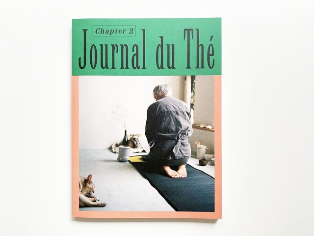 Journal du Thé — Contemporary Tea Culture, Chapter 2