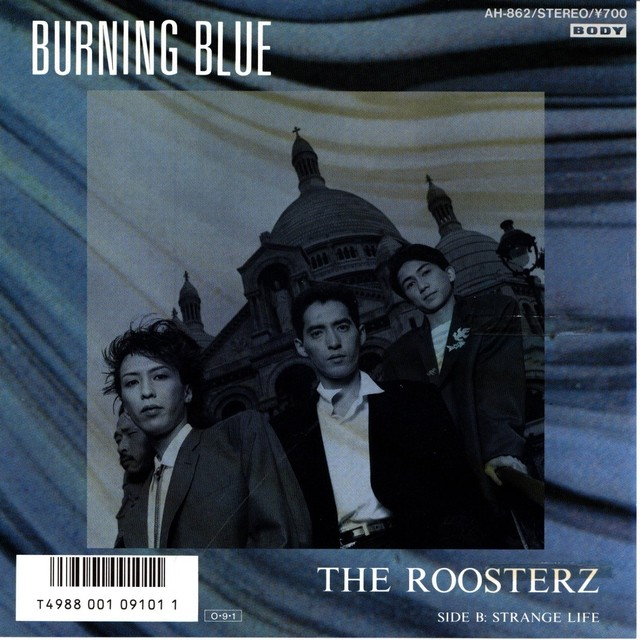 【7inch・国内盤】ルースターズ(TheRoosterz) / Burning Blue