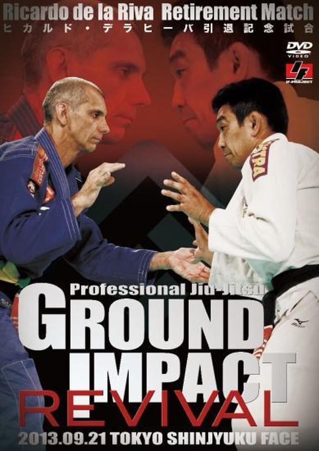 GROUND IMPACT REVIVAL(グランドインパクト リバイバル)|ブラジリアン柔術、ノーギ大会(試合)