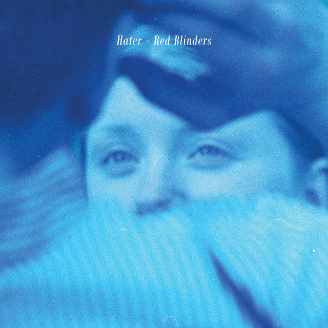Hater / Red Blinders (12inch Ltd Edition EP)