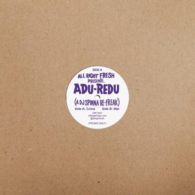 "【12""】DJ Spinna  -  Adu-Redu (A DJ Spinna Re-Freak)"