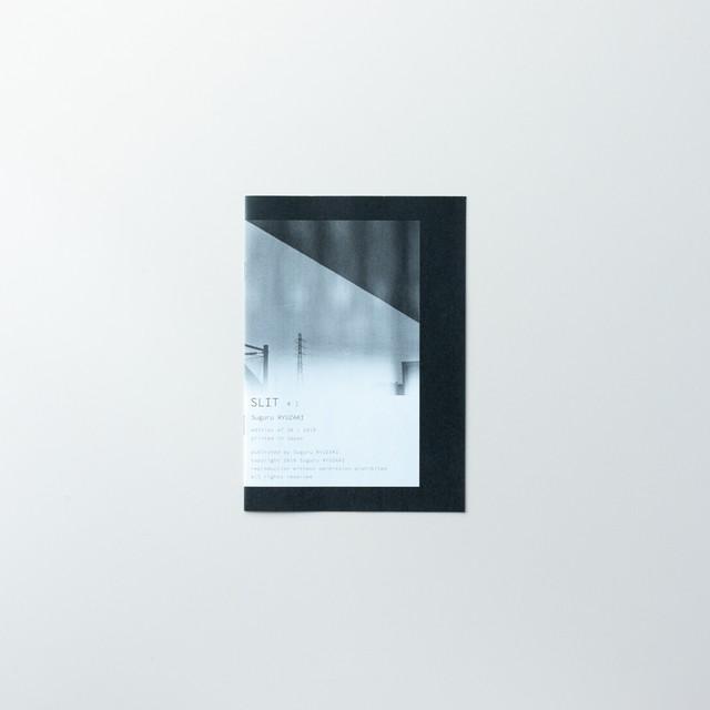 SLIT #1 by 龍﨑俊