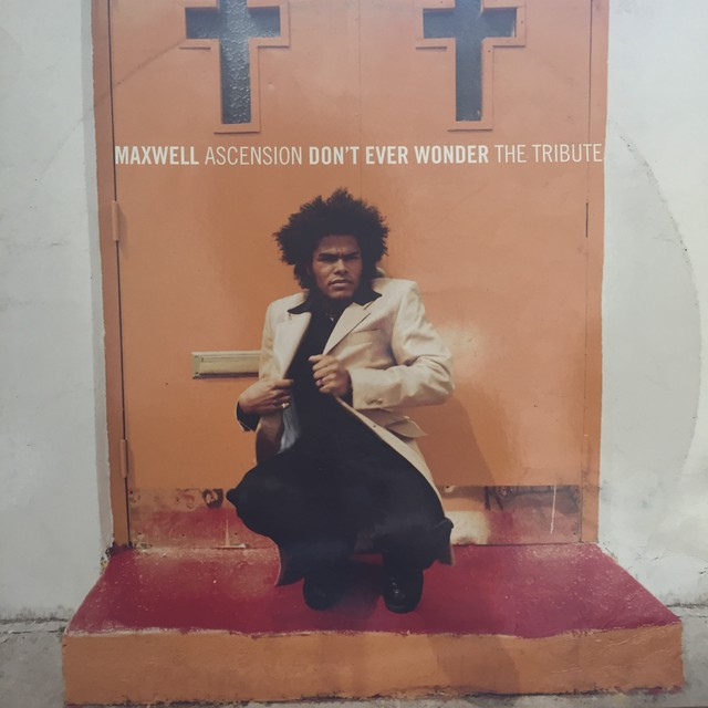 Maxwell ‎– Ascension (Don't Ever Wonder) The Tribute