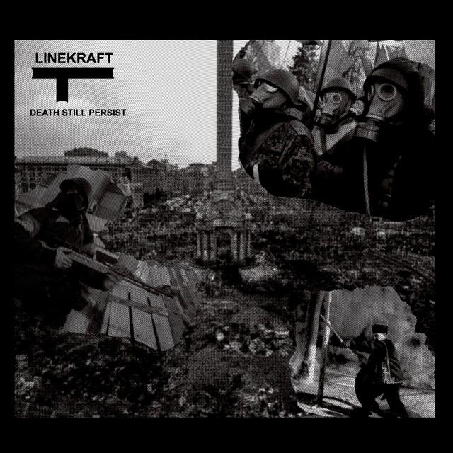 Linekraft - Death Still Persist - メイン画像