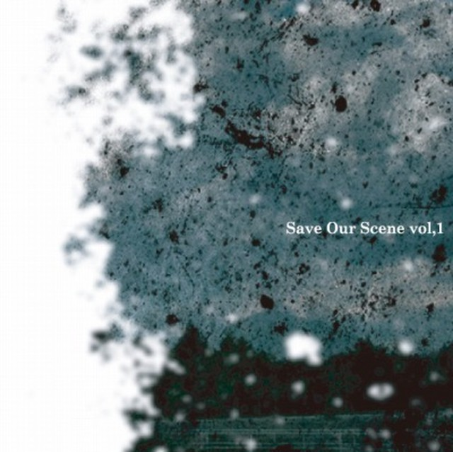 【DISTRO】V.A / Save Our Scene.vol-1