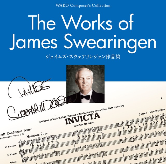 Wako Composer's Collection The Works of James Swearingen ジェイムズ・スウェアリンジェン作品集(WKCD-0201)