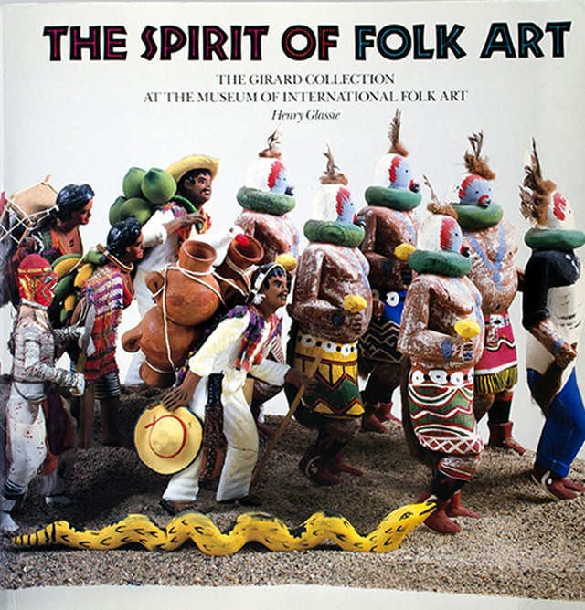 The Spirit of Folk Art / The Girard Collection at the Museum of International Folk Art