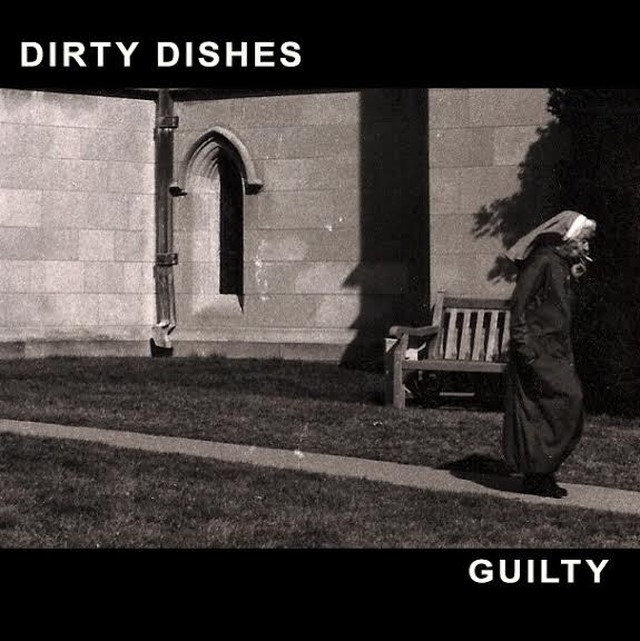 Dirty Dishes / Guilty(LP)