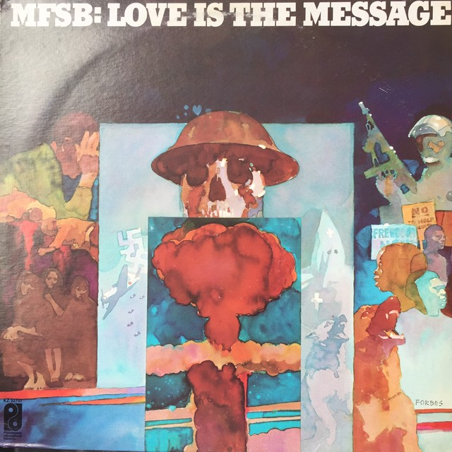 MFSB ‎– Love Is The Message