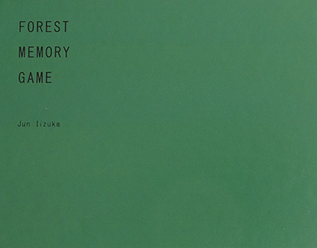 FOREST MEMORY GAME / Jun Iizuka 飯塚 純