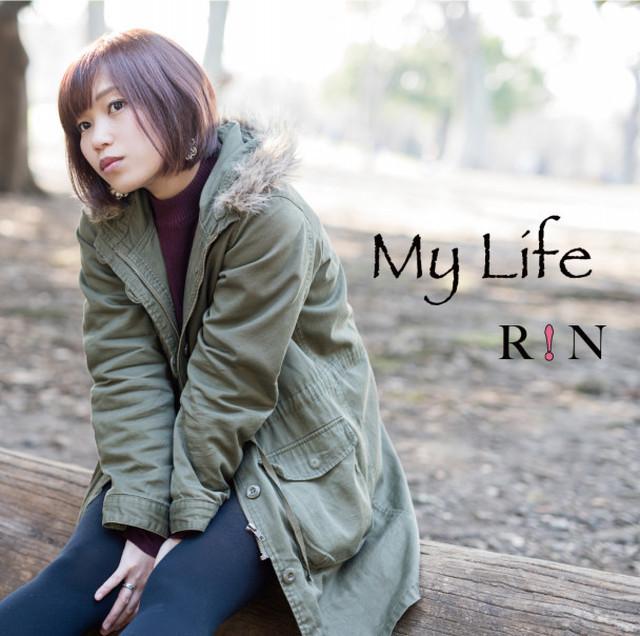 R!N 2ndシングル「My Life」