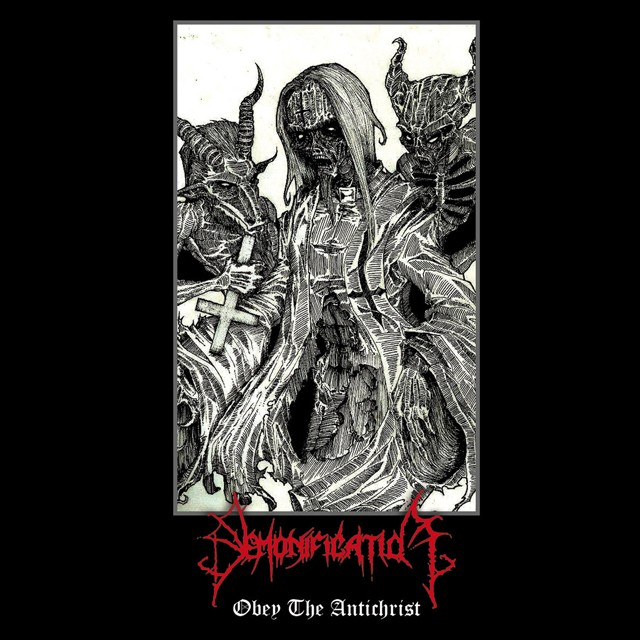 DEMONIFICATION『Obey The Antichrist』 CD