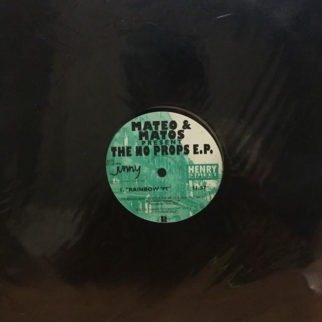 The No Props E.P. / Mateo & Matos