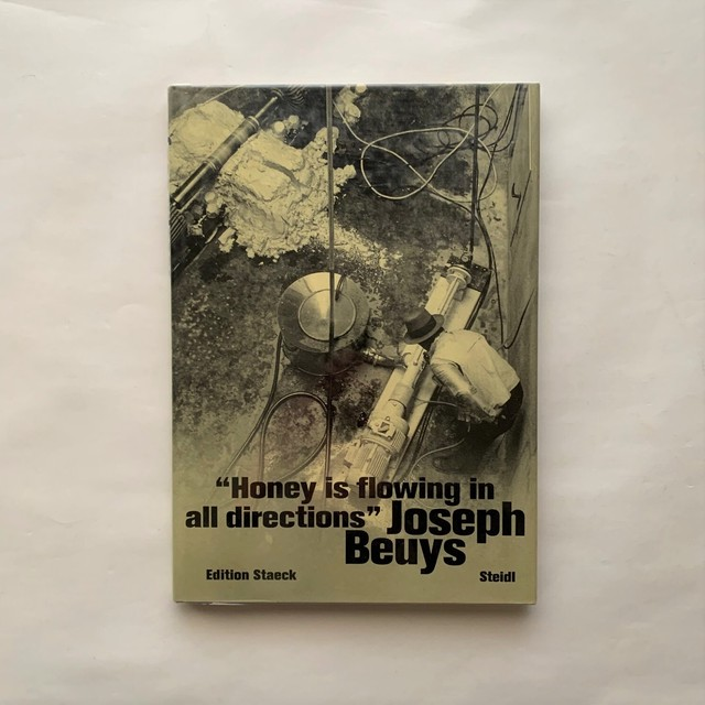 Honey Is Flowing in All Directions / Joseph Beuys  / Gerhard Steidl  / Klaus Staeck