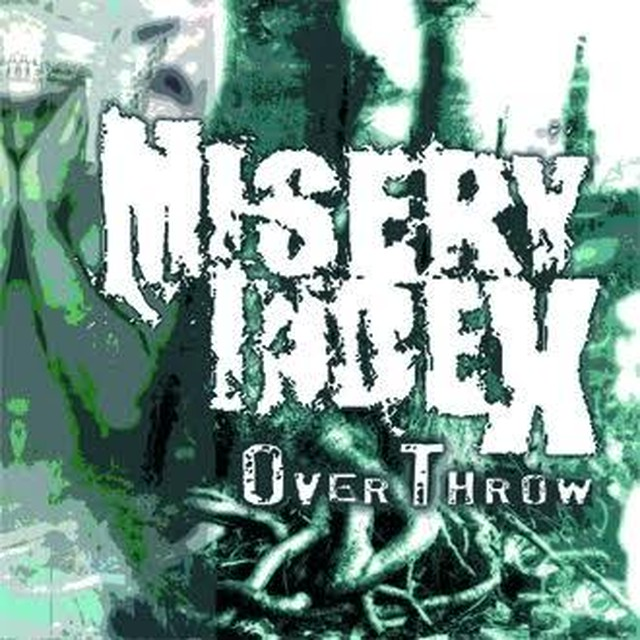 【USED】MISERY INDEX / Overthrow