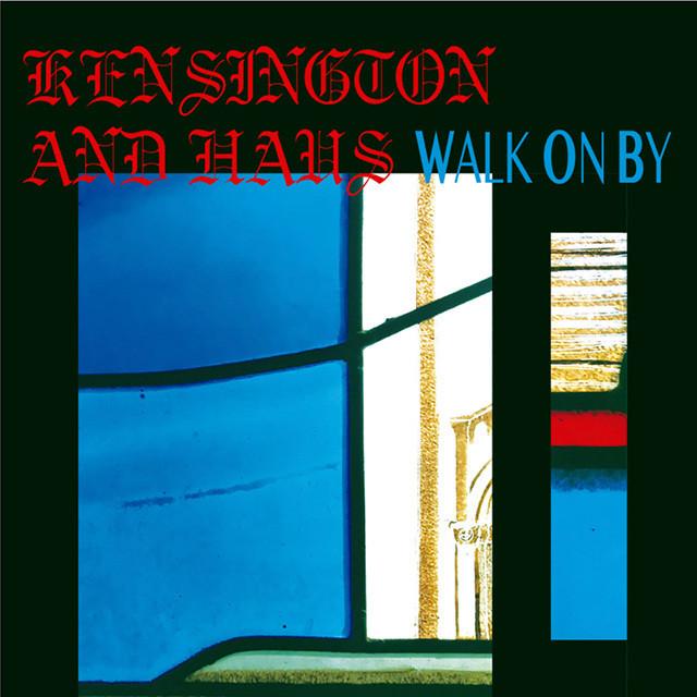 """【予約/7""""】Kensington And Haus - Walk On By feat. Nao Kodama"""