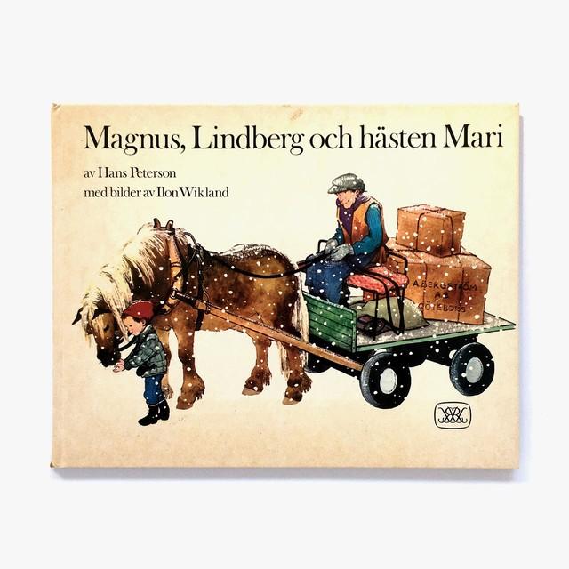 ハンス・ペテルソン「Magnus, Lindberg och hästen Mari(マグヌスとリンドベリィと馬のマリィ)」《1978-01》