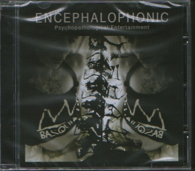 ENCEPHALOPHONIC - Psychopathological Entertainment. CD - メイン画像