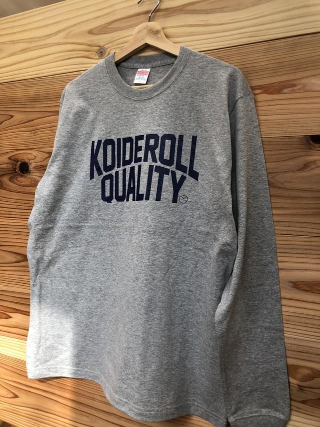 KOIDE ROLL T-shirt(QUALITY)長袖