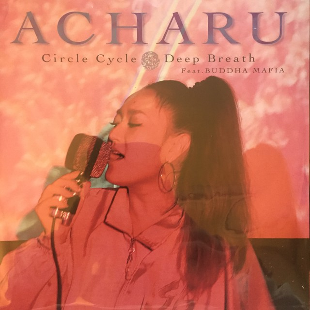 ACHARU-CIRCLE CYCLE / DEEP BREATH
