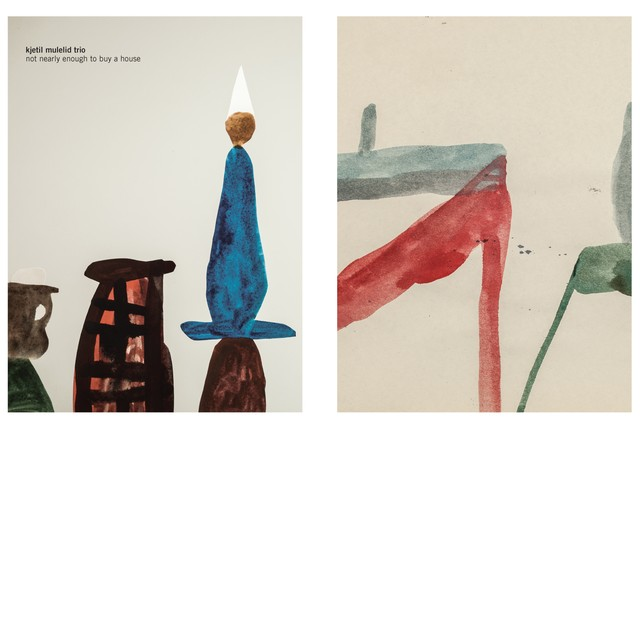 Kjetil Mulelid Trio 『Not Nearly Enough To Buy A House』(Rune Grammofon)