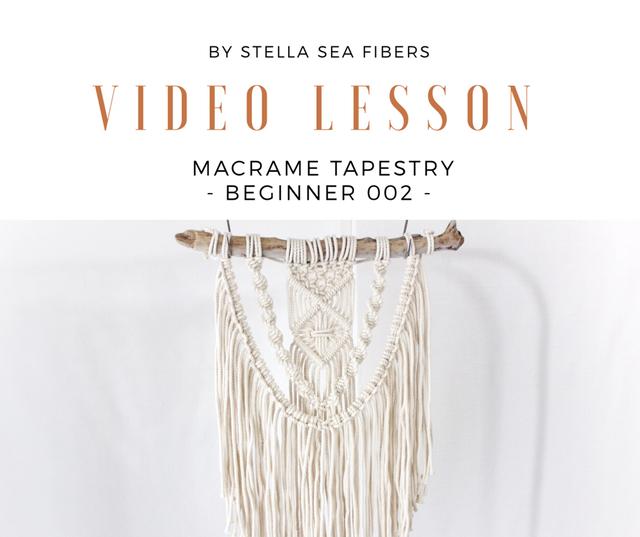 《VIDEO CLASS》マクラメタペストリー - BEGINNER 002 - 動画+PDF付き