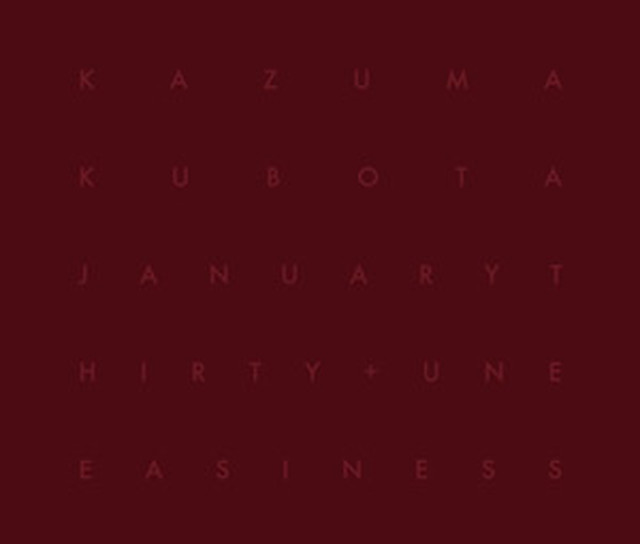 Kazuma Kubota - January Thirty + Uneasiness CD - メイン画像