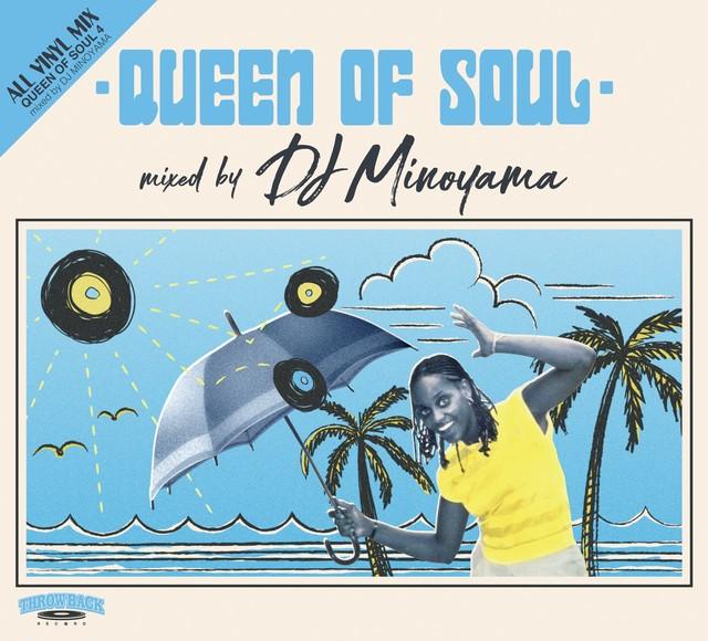 [MIX CD] DJ MINOYAMA / QUEEN OF SOUL 4
