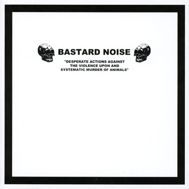 """Brutalomania / Bastard Noise – Un Deconstructo Corto, Feo Y Violento / Desperate Actions Against The Violence Upon And Systematic Murder Of Animals (7""""EP)"""