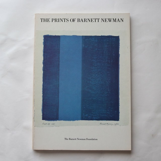 The Prints of Barnett Newman /  バーネット・ニューマン