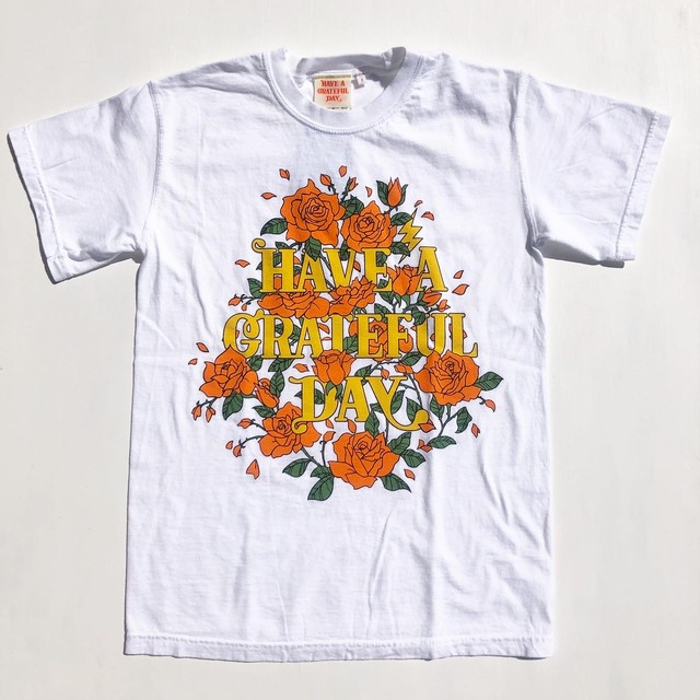 """Have a Grateful Day """"ROSE"""" S/S Tee"""