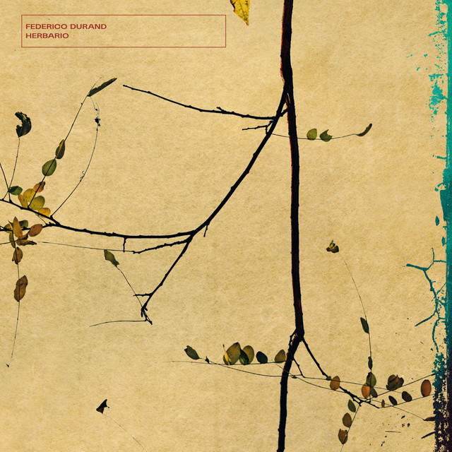 【CD】Federico Durand「Herbario」(laaps)