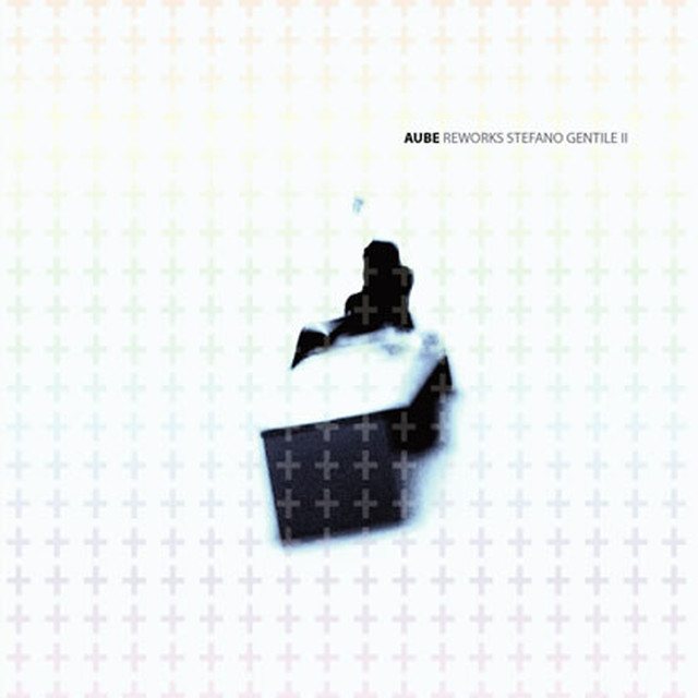 AUBE - Reworks Stefano Gentile II  CD - メイン画像
