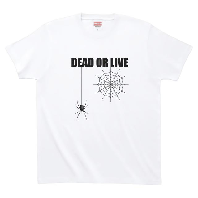 DEAD OR LIVE ハイグレードTシャツ(白)