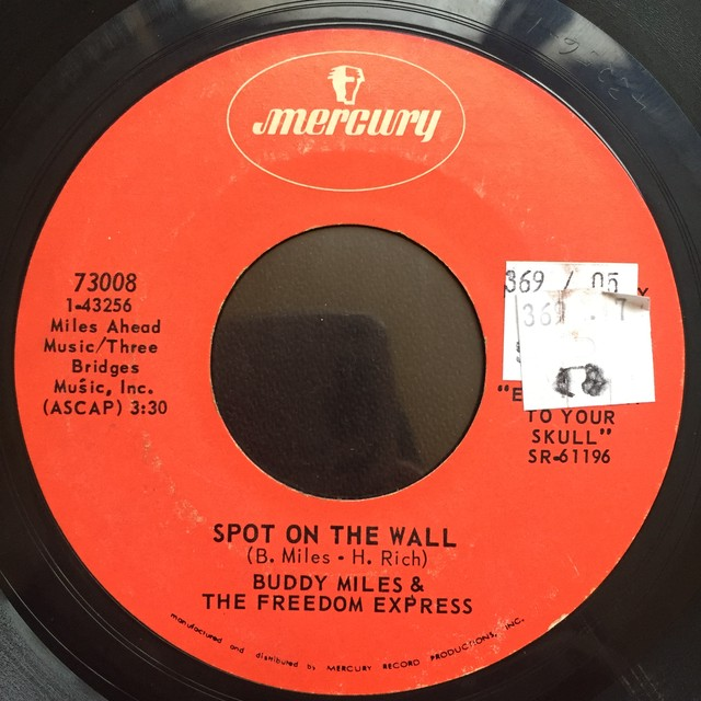 Buddy Miles & The Freedom Express ‎– Them Changes / Spot On The Wall