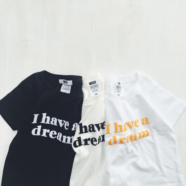 I have a dream Tee Kids