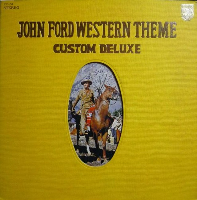 JOHN FORD WESTERN THEME / CUSTOM DELUXE (LP) 日本盤