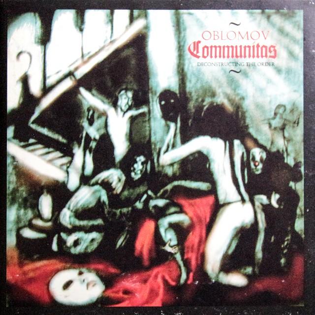 OBLOMOV『Communitas (Deconstructing The Order)』CD