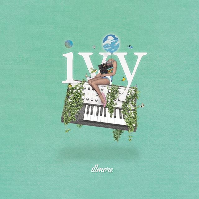 【CD版限定ボーナストラック付き】illmore / ivy -Beats Album-