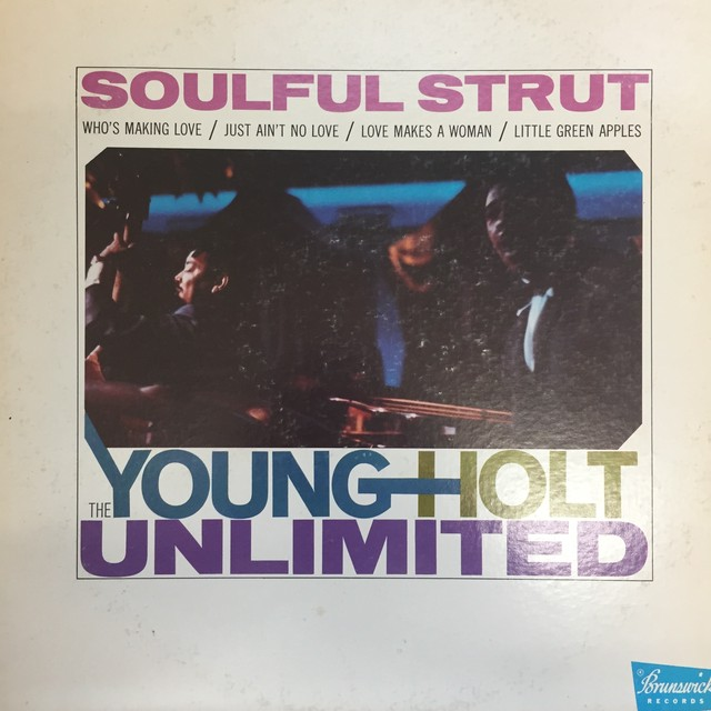 The Young-Holt Unlimited  ‎– Soulful Strut