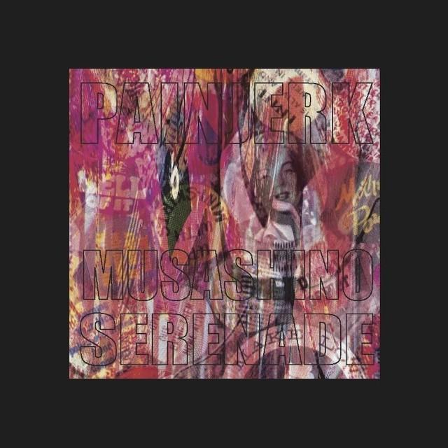 PAINEJRK - Musashino Serenade(CDR)