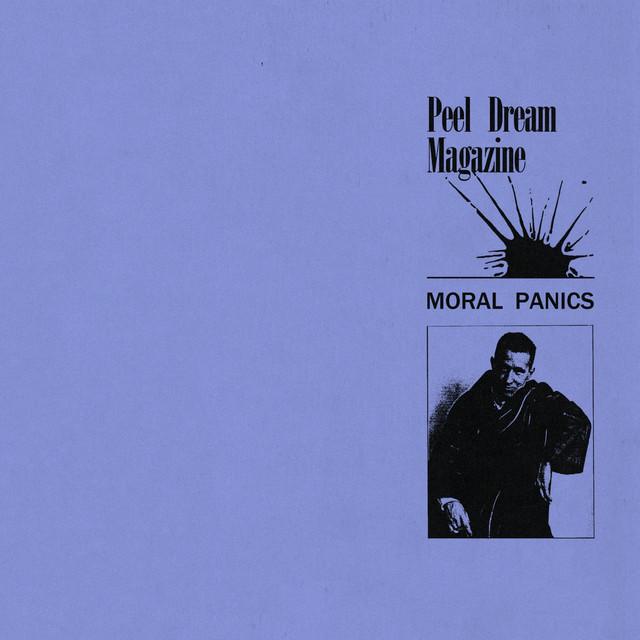 Peel Dream Magazine / Moral Panics(Ltd Yellow 12inch EP)