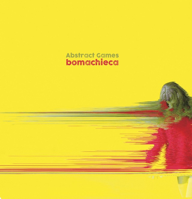 bomachieca「abstract games」