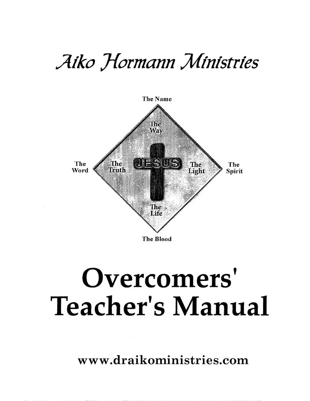 Overcomers Teachers Manual by Dr. Aiko Hormann