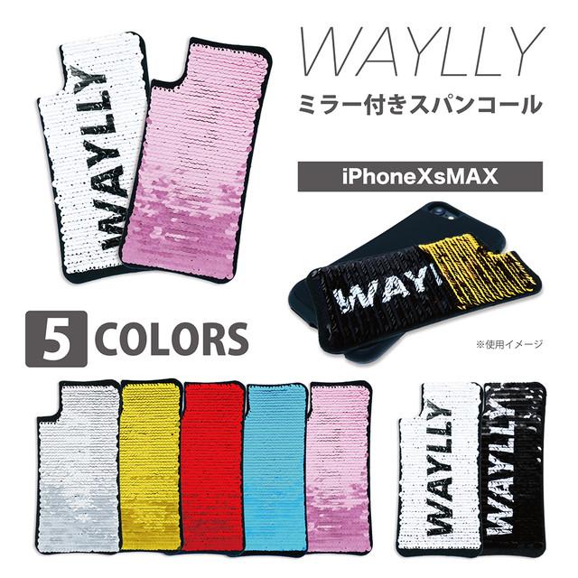 専用ミラー付きスパンコール WAYLLY(ウェイリー) iPhoneXs Max 対応!
