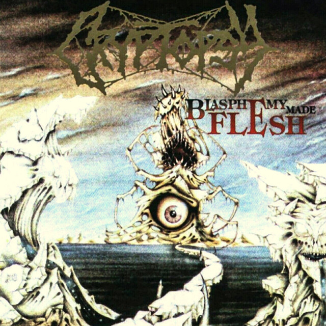 CRYPTOPSY『Blasphemy Made Flesh』CD