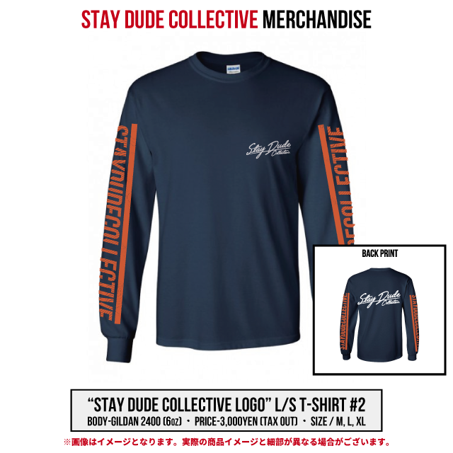 【STAY DUDE COLLECTIVE】LS Tee 2018